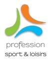 Profession Sport Loisirs